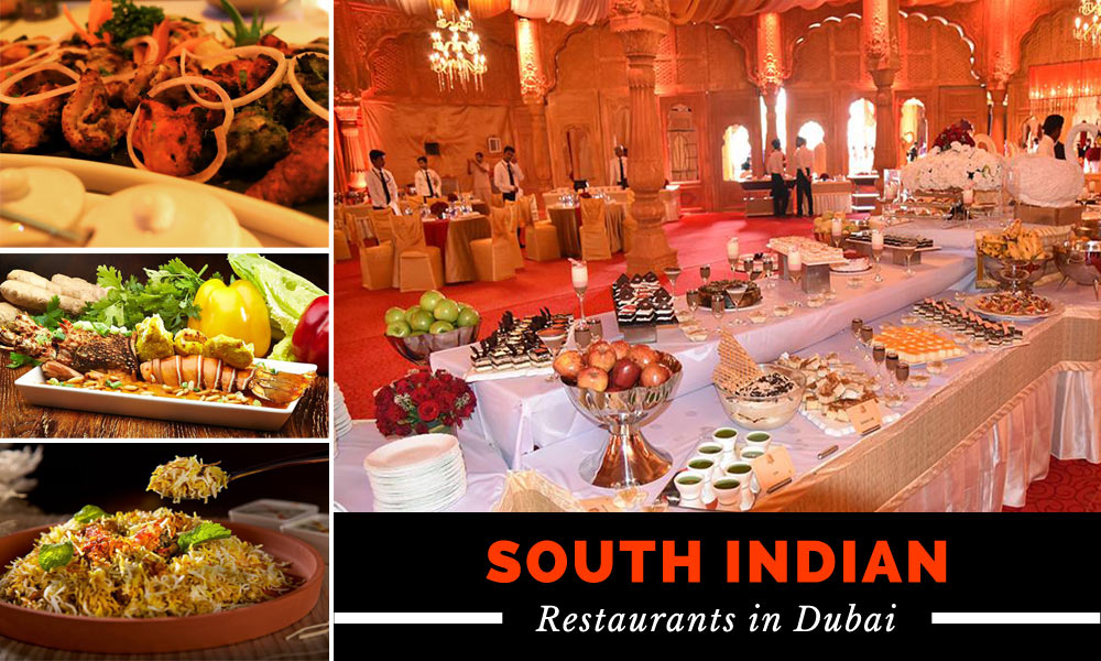 South Indian Restaurants in Dubai