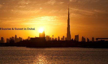 Sunrise & Sunset in Dubai